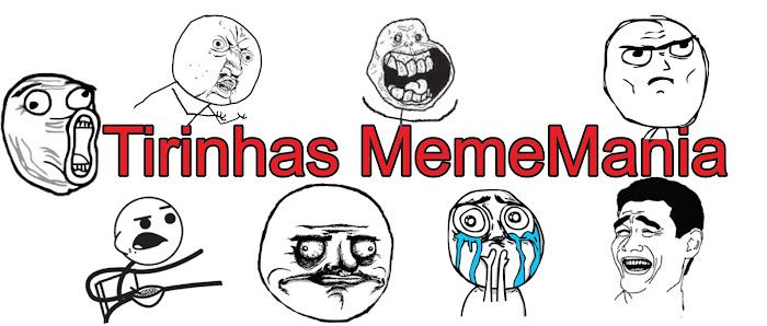 Tirinhas Meme Mania