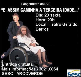 GRANDE DAMA DO TEATRO SE APRESENTA EM ARCOVERDE