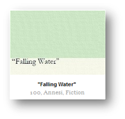 Falling Water, by Adele Annesi