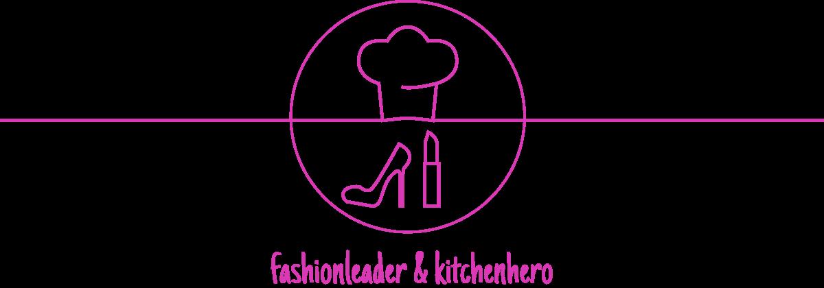 FashionleaderandKitchenhero