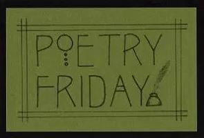 Poetry Friday