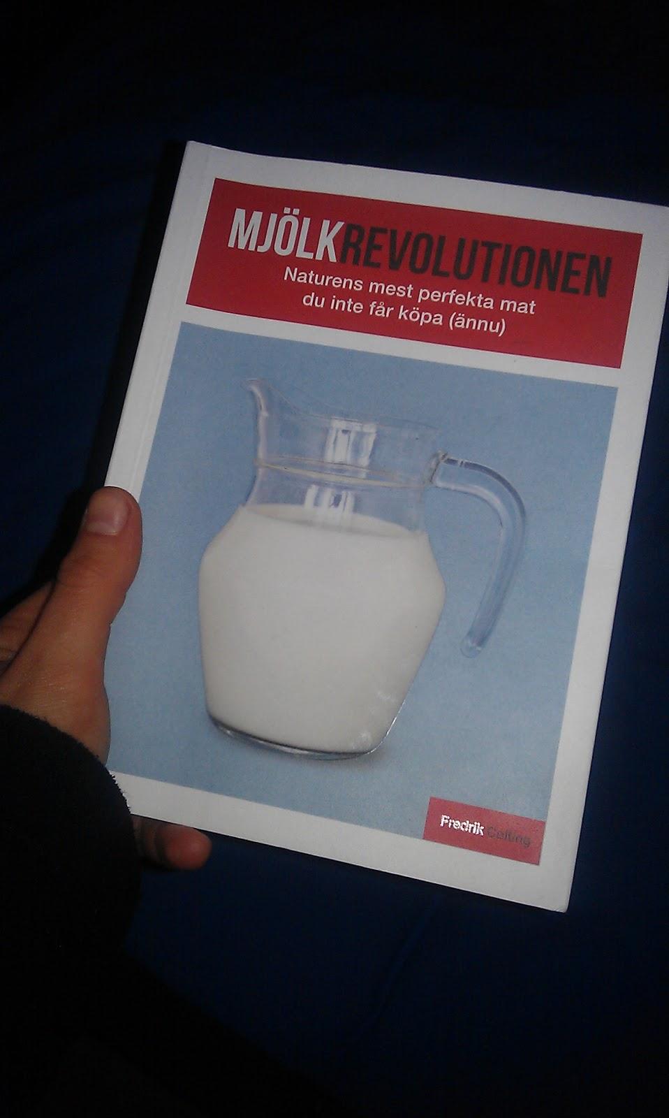 mjölkrevolutionen av fredrik colting