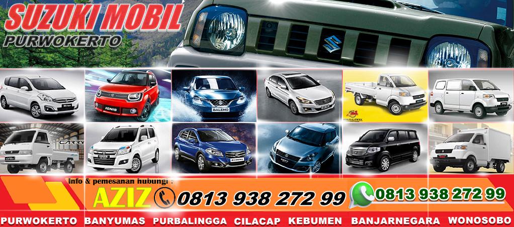 Dealer Suzuki Mobil Purwokerto 0813.938.272.99 Purbalingga Cilacap Banjarnegara Kebumen Wonosobo