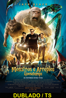 Assistir Goosebumps: Monstros e Arrepios Dublado 2015