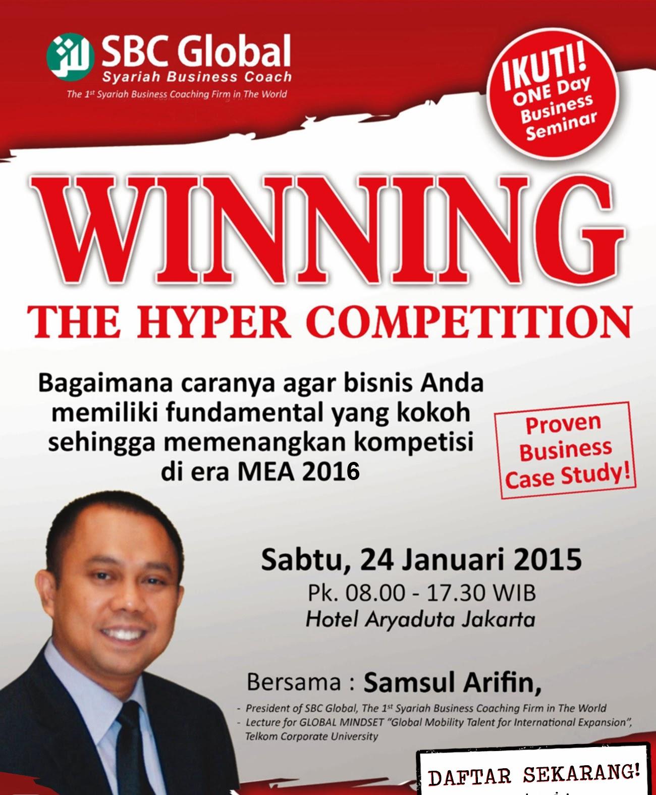 Jakarta Seminar Bisnis Winning Hyper Competition