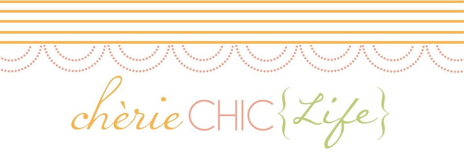 {Cherie Chic Life}
