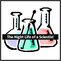 The Night Life of s Scientist