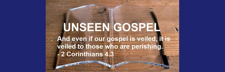 Unseen GOSPEL