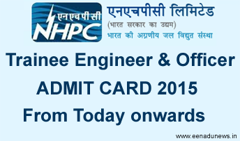 NHPC Trainee Engineer Hall Ticket 2015 can download through online mode from 8th september 2015 onwards. NHPC Trainee Engineer Admit Card 2015, NHPC Trainee Engineer & Officer Exam Hall Ticket 2015 issued at official portal www.nhpcindia.com
