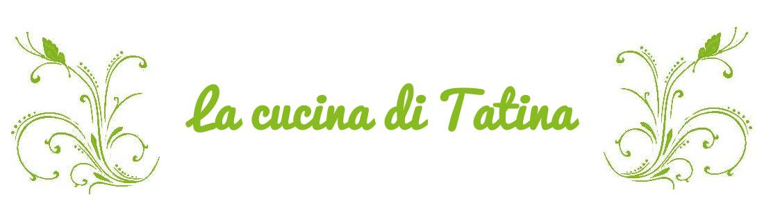 La cucina di Tatina