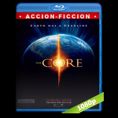 El Nucleo Mision Al Centro De La Tierra (2003) BRRip Full 1080p Audio Trial Latino-Castellano-Ingles 5.1