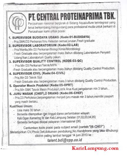... HRD PT. Central Proteina Prima Tbk., via email, tanggal 14 Juni 2013