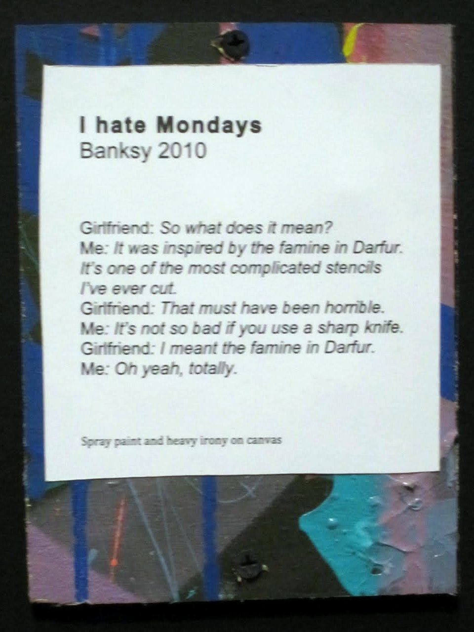 Banksy: I hate Mondays (artists statement)