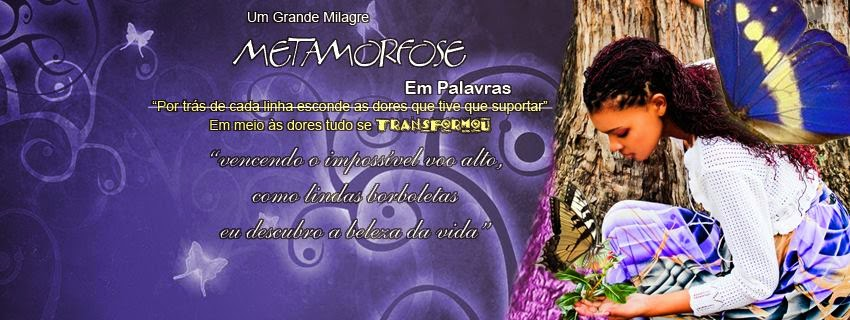 Metamorfose em palavras
