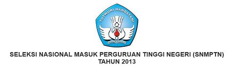 Hasil SNMPTN akan diumumkan pada hari Senin 27 Mei 2013, demikian