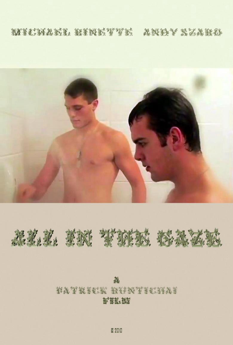 All in the Gaze (2010)