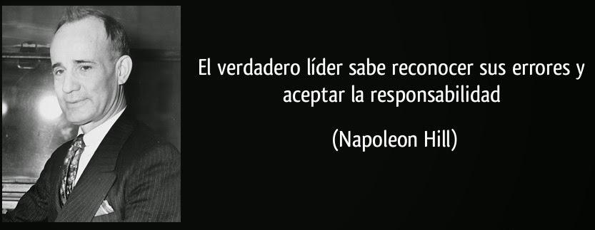 ===Una, Grande y Libre=== - Página 5 Frase-el-verdadero-lider-sabe-reconocer-sus-errores-y-aceptar-la-responsabilidad-napoleon-hill-151264