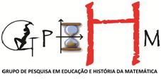 Grupo de Pesquisa em Educação e História da Matemática