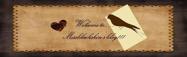 MIssBLackSKin's blog
