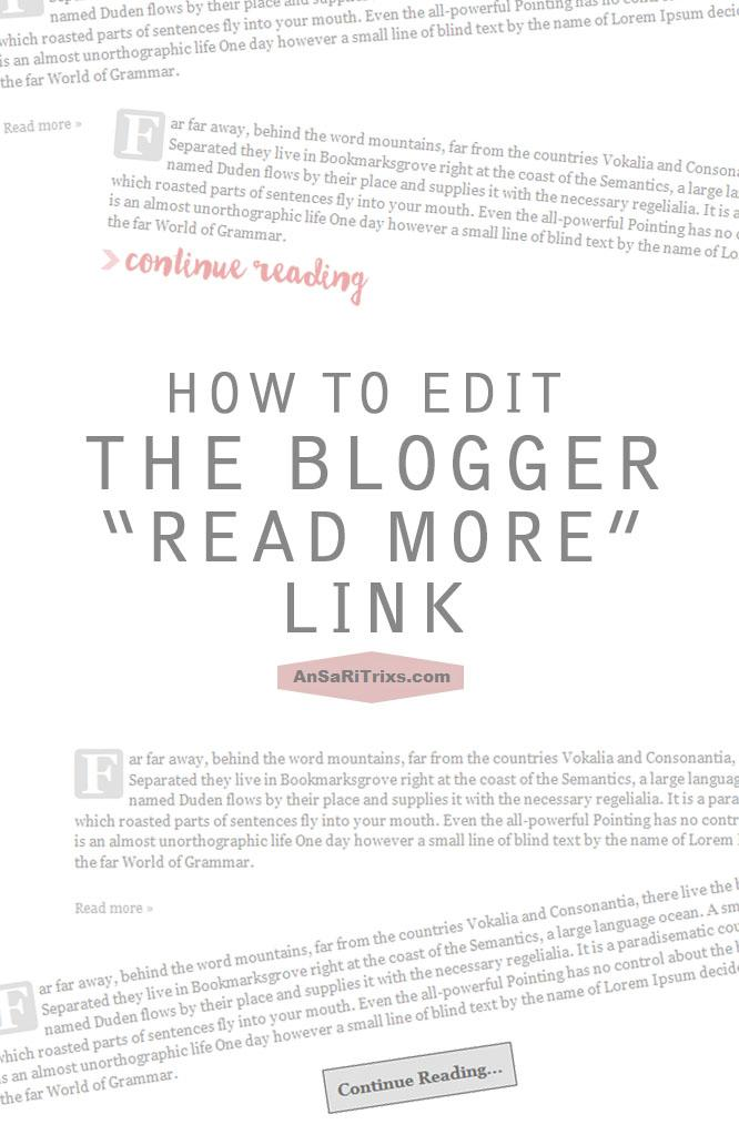 "How To Change and Edit Blogger ""Read More"" Link"