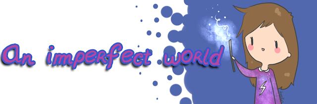 http://www.un-gran-mundo-imperfecto.blogspot.com.es/