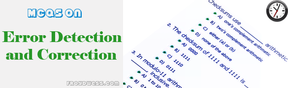 Multiple choice questions in Error Detection and Correction