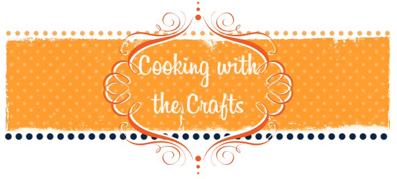 Cooking with the Crafts