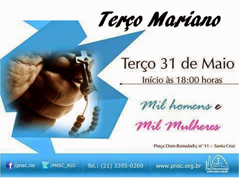 TERÇO DOS MIL HOMENS E MIL MULHERES DA PNSC-STA.CRUZ - RIO DE JANEIRO
