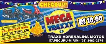 PROMOÇÃO MEGA TRAXX