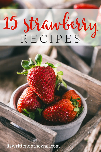 Yummy Recipes for Strawberry Season!