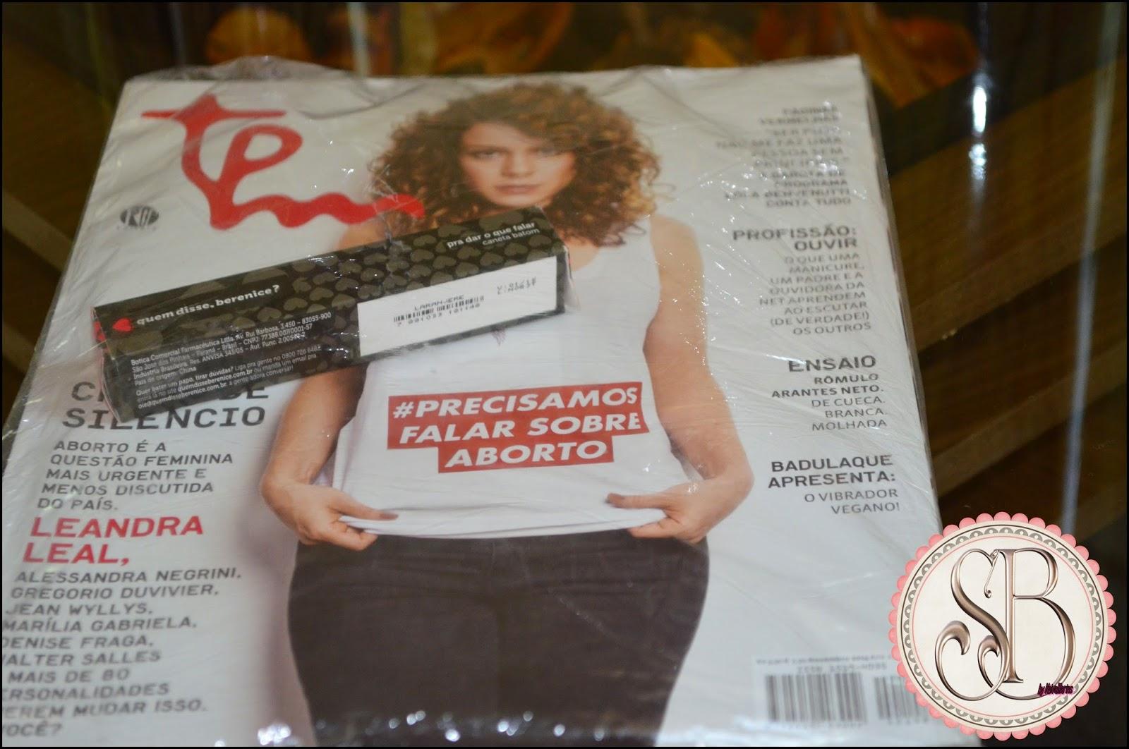 Somando Beleza, Quem Disse, Berenice? Revista TPM, Batom Caneta Laran Jere