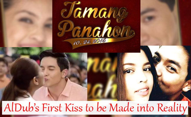 AlDub's First Kiss to be Made into Reality