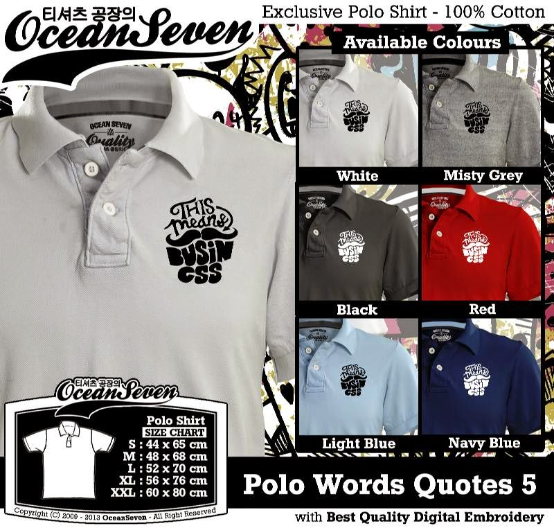 Kaos Polo Words Quotes 5