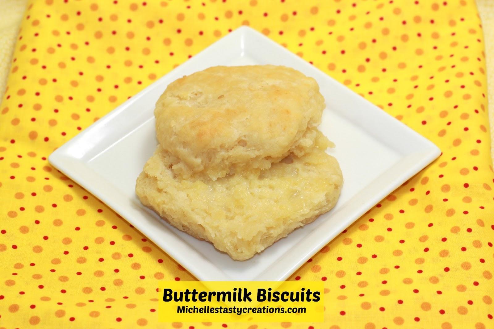 Michelle's Tasty Creations: Buttermilk Biscuits