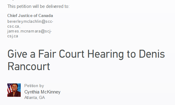 https://www.change.org/en-CA/petitions/beverley-mclachlin-scc-csc-ca-james-mcnamara-scj-csj-ca-give-a-fair-court-hearing-to-denis-rancourt