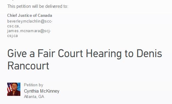 https://www.change.org/en-CA/petitions/beverley-mclachlin-scc-csc-ca-james-mcnamara-scj-csj-ca-give-a-fair-court-hearing-to-denis-rancourt