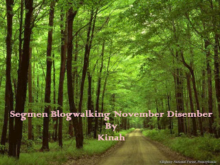 Segmen Blogwalking November Disember By Kinah