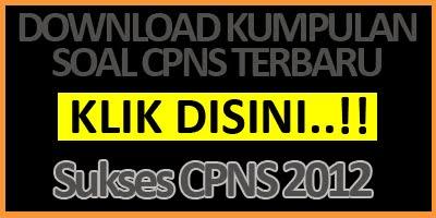 download kumpulan soal cpns Kemenakertrans 2012