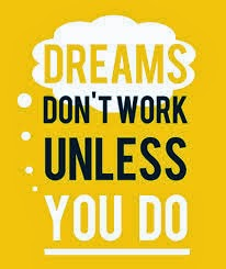 How can i achieve my dream?