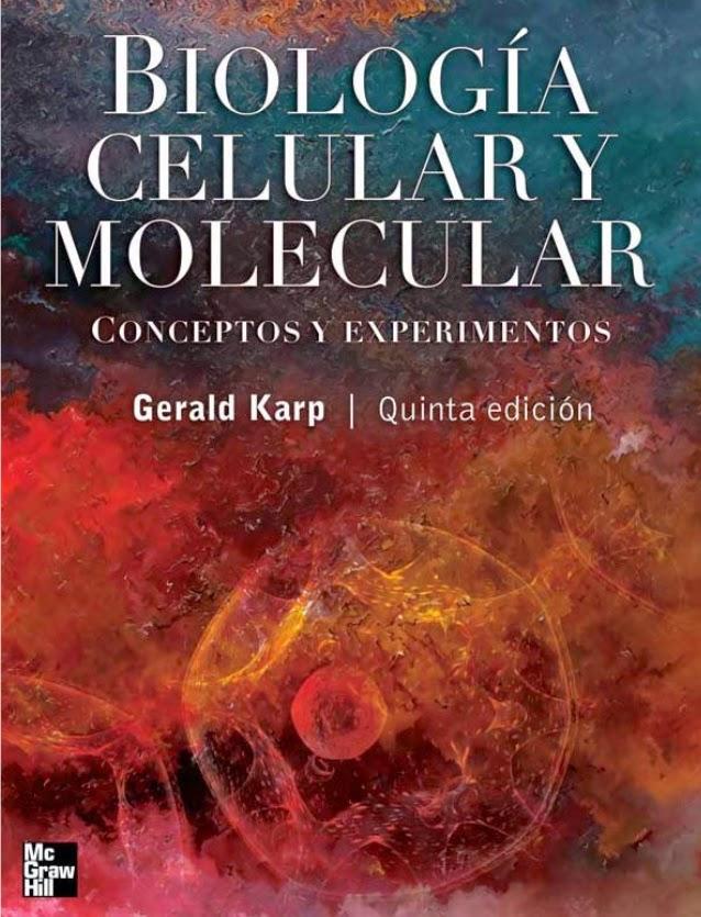 TECNOLOGÍA MEDICA: BIOLOGÍA CELULAR Y MOLECULAR DE KARP