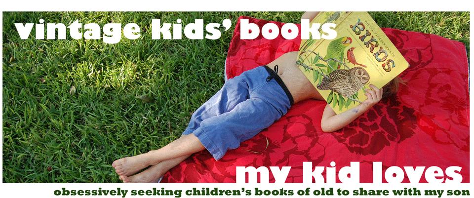 Vintage Kids' Books My Kid Loves