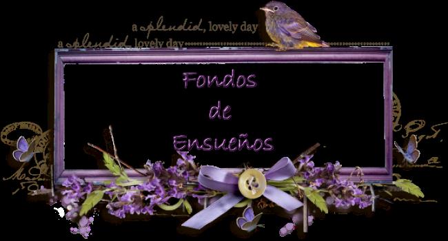 FONDOS DE ENSUEñOS