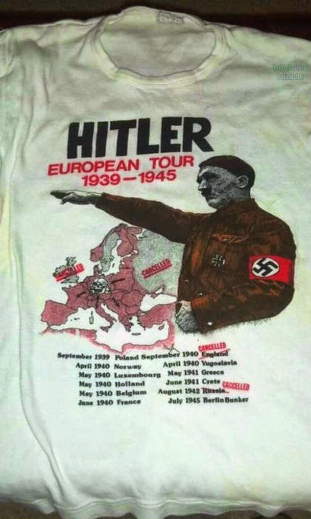 Hitler T Shirt European Tour