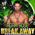 """Music » Download Adam Rose Official Theme Song """"Break Away"""" By """"CFO$"""" Free Mp3"""