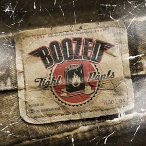 Boozed - Tight Pants (2005)