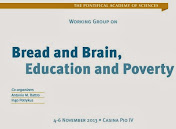 BREAD AND BRAIN, EDUCATION AND POVERTY