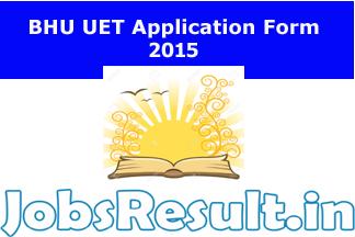 BHU UET Application Form 2015
