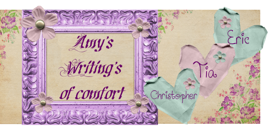 Amy's Writings of Comfort