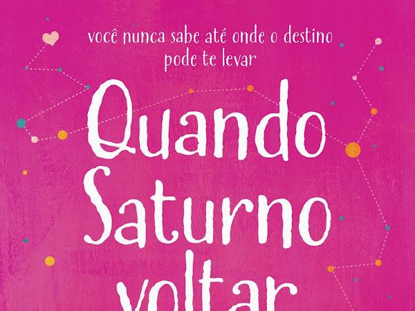 Destaque: Quando Saturno Voltar, de Laura Conrado e Globo Livros