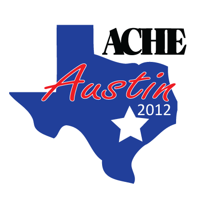 ACHE2012 Final Sheraton Austin Hotel at the Capitol, Austin, Texas